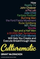 Culturematic: How Reality TV, John Cheever, a Pie Lab, Julia Child, Fantasy Football . . . Will…