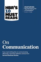 """Hbr's 10 Must Reads On Communication (with Featured Article """"the Necessary Art Of Persuasion,"""" By…"""