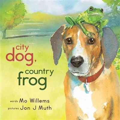City Dog, Country Frog by Mo Willems