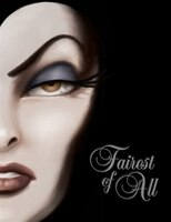 Fairest of All: A Tale of the Wicked Queen