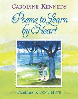 Book Poems To Learn By Heart by Caroline Kennedy