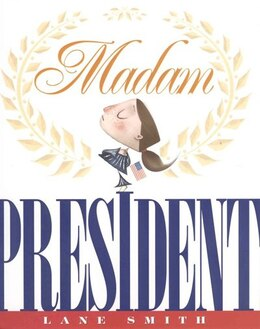 Book Madam President by Lane Smith