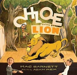 Book Chloe And The Lion by Mac Barnett