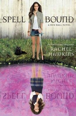 Book Spell Bound (a Hex Hall Novel) by Rachel Hawkins