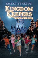Kingdom Keepers (kingdom Keepers): Disney After Dark