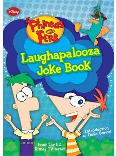 Phineas and Ferb Laughapalooza Joke Book de Kitty Richards