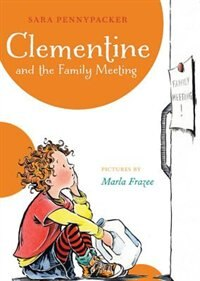 Clementine And The Family Meeting (a Clementine Book) by Sara Pennypacker