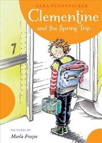 Book Clementine And The Spring Trip by Sara Pennypacker