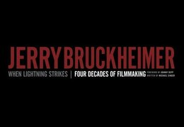 Book Jerry Bruckheimer: When Lightning Strikes - Four Decades Of Filmmaking by Michael Singer