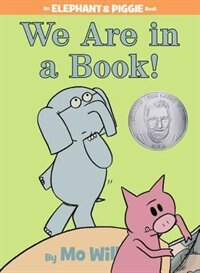 Book We Are in a Book! (An Elephant and Piggie Book): An Elephant & Piggie Book by Mo Willems