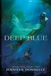 Book Waterfire Saga, Book One Deep Blue by Jennifer Donnelly