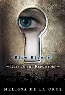 Blue Bloods: Keys to the Repository by La Cruz Melissa De