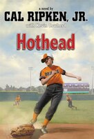 Cal Ripken, Jr.'s All-stars: Hothead