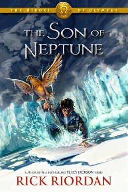 Book The Heroes of Olympus, Book Two: The Son of Neptune by Rick Riordan