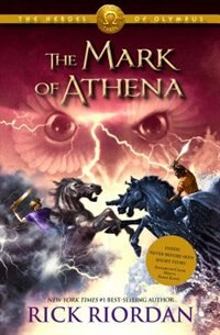 Book Heroes Of Olympus, The Book Three The Mark Of Athena by Rick Riordan
