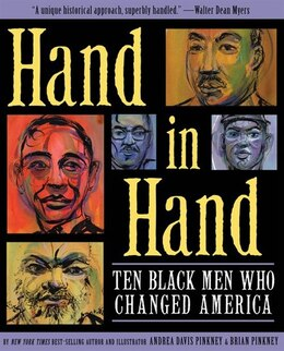 Book Hand In Hand: Ten Black Men Who Changed America by Andrea Pinkney