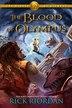 Heroes Of Olympus, The, Book Five The Blood Of Olympus by Rick Riordan