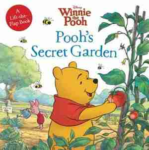 Winnie The Pooh Pooh's Secret Garden by Cathy Disney Book Group