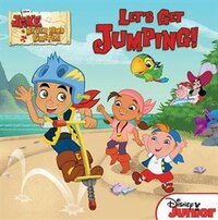 Jake And The Never Land Pirates Let's Get Jumping!