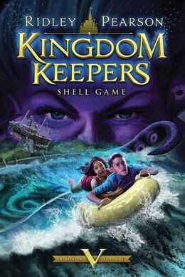 Book Kingdom Keepers V: Shell Game by Ridley Pearson