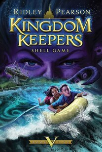 Kingdom Keepers V: Shell Game
