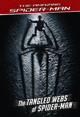 Book The Amazing Spider-man The Tangled Webs Of Spider-man by Nachie Marsham