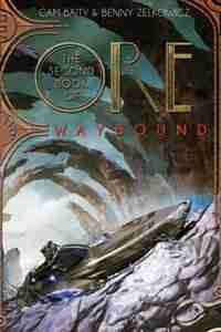 The Second Book Of Ore Waybound by Benny Zelkowicz