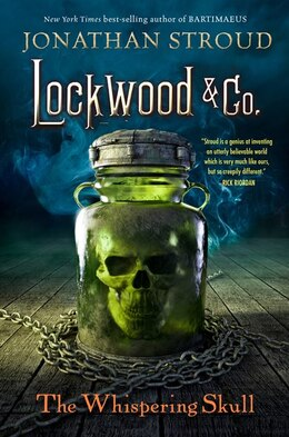 Book Lockwood & Co., Book 2 The Whispering Skull by Jonathan Stroud