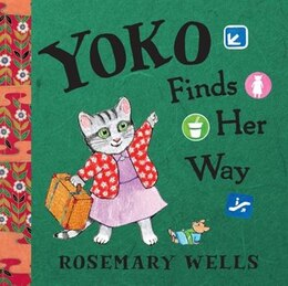 Book Yoko Finds Her Way by Rosemary Wells