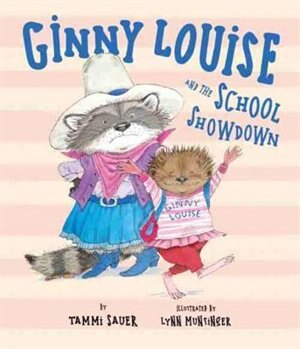Ginny Louise And The School Showdown by Tammi Sauer