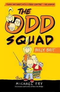The Odd Squad, Bully Bait