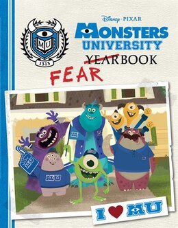 Book Monsters University Fearbook by Calliope Disney Book Group