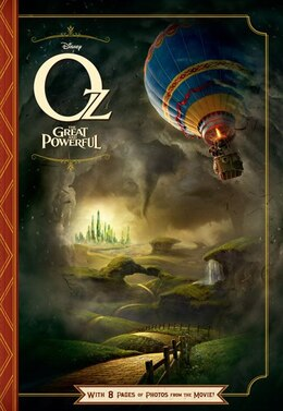 Book Oz the Great and Powerful: With 8 Pages Of Photos From The Movie! by Elizabeth Disney Book Group