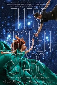 These Broken Stars: A Starbound Novel by Amie Kaufman