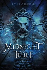 Midnight Thief, Book 1 Midnight Thief by Livia Blackburne
