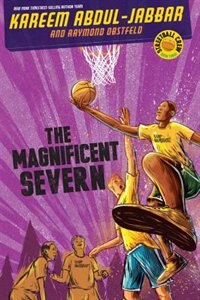 Streetball Crew Book Three: The Magnificent Severn
