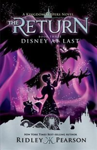 Book Kingdom Keepers: The Return Book Three Disney At Last by Ridley Pearson