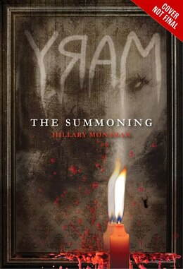 Book Mary: The Summoning: The Summoning by Hillary Monahan
