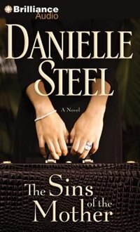 Book The Sins of the Mother: A Novel by Danielle Steel