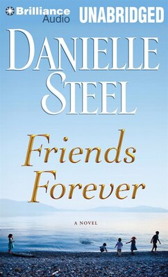 Book Friends Forever: A Novel by Danielle Steel