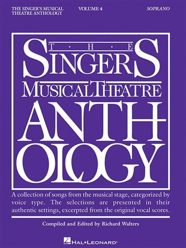 Singer's Musical Theatre Anthology - Volume 4: Soprano Book Only by Richard Hal Leonard Corp.