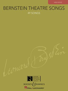 Book Bernstein Theatre Songs: High Voice, 49 Songs by Leonard Bernstein