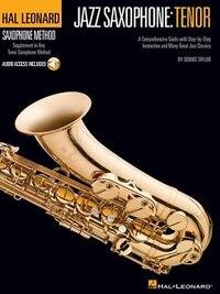 Hal Leonard Tenor Saxophone Method: Jazz Saxophone: Tenor