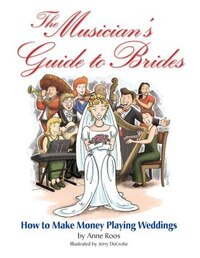 The Musician's Guide to Brides: Music Pro Guides