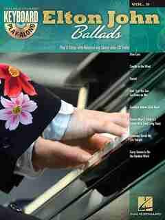 Elton John Ballads: Keyboard Play-Along Volume 9