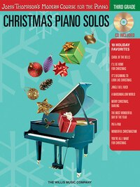 Christmas Piano Solos - Third Grade (Book/CD Pack): John Thompson's Modern Course for the Piano