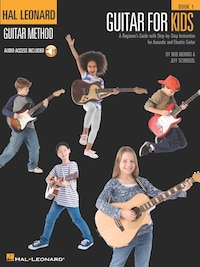 Guitar for Kids: Hal Leonard Guitar Method