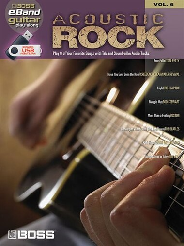 Acoustic Rock: Boss eBand Guitar Play-Along Volume 6