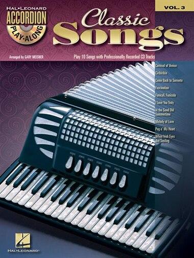 Classic Songs: Accordion Play-Along Volume 3 de Hal Leonard Corp.
