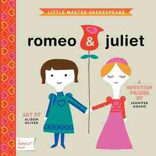 Romeo & Juliet: A Babylit(tm) Counting Primer by Jennifer Adams
